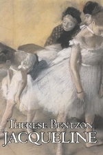 Jacqueline by Therese Bentzon, Fiction, Literary