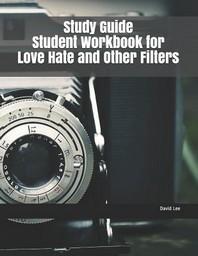 [해외]Study Guide Student Workbook for Love Hate and Other Filters (Paperback)