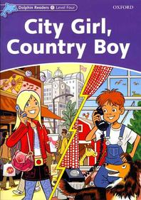 City Girl Country Boy(SB) Dolphin Readers 4 Level