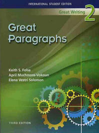 GREAT WRITING. 2: GREAT PARAGRAPHS(THIRD EDITION)