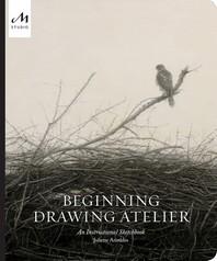 [해외]Beginning Drawing Atelier