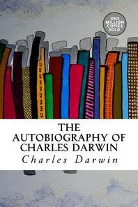 [해외]The Autobiography of Charles Darwin (Paperback)