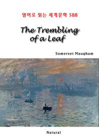 The Trembling of a Leaf (영어로 읽는 세계문학 588)