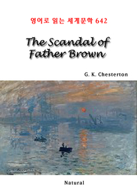 The Scandal of Father Brown (영어로 읽는 세계문학 642)
