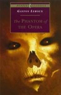 Phantom of the Opera(puffin classics)