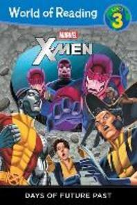 World of Reading Level 3 : X-men Days of Future Past
