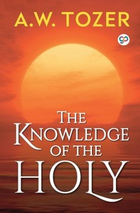 [해외]The Knowledge of the Holy (Paperback)