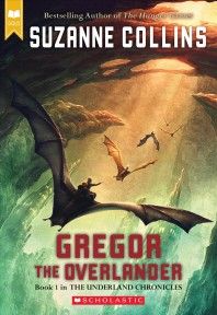 Gregor The Overlander (The Underland Chronicles, Book 1)