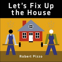 Let's Fix Up the House