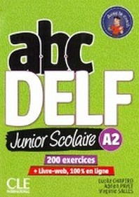 ABC Delf Junior A2. Nouvelle edition. Schuelerbuch + DVD + Digital
