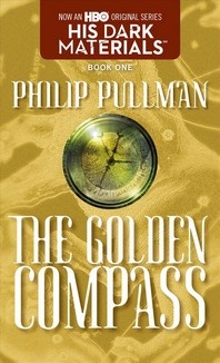 Golden Compass (His Dark Materials, Book 1)