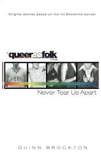 Never Tear Us Apart(Queer as Folk)