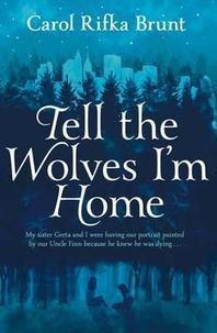 [해외]Tell the Wolves I'm Home (Paperback)