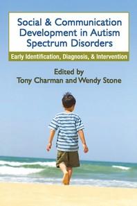 [해외]Social and Communication Development in Autism Spectrum Disorders (Paperback)