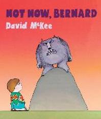 [해외]Not Now, Bernard [With Qr Code for a Free Downloadable Audiobook]