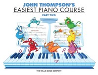 John Thompson's Easiest Piano Course - Part 2 - Book Only, UnA/E