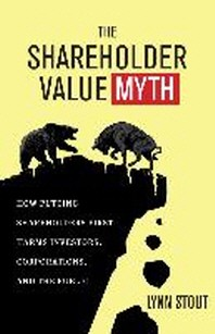 [해외]The Shareholder Value Myth