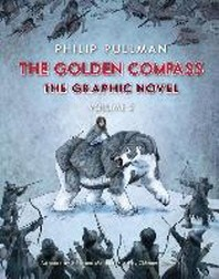 [해외]The Golden Compass Graphic Novel, Volume 2 (Paperback)