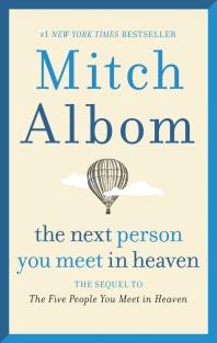 [보유]The Next Person You Meet in Heaven