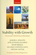 [보유]Stability With Growth:Macroeconomics, Liberalization And Development (Hardcover)