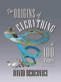 [해외]The Origins of Everything in 100 Pages (More or Less)