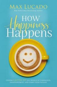 [해외]How Happiness Happens (Hardcover)