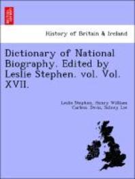 [해외]Dictionary of National Biography. Edited by Leslie Stephen. Vol. Vol. XVII. (Paperback)