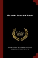 Notes on Arms and Armor