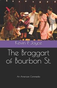 The Braggart of Bourbon St.