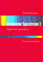 Grammar Spectrum 2 (English rules and practice) (Pre-intermediate)