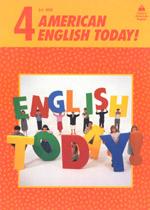 AMERICAN ENGLISH TODAY 4