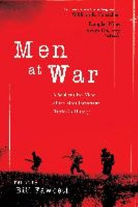 Men at War : A Soldier's Eye View of the Most Important Battles in History
