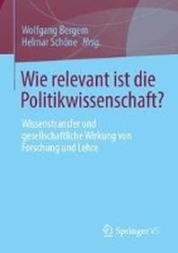 Wie relevant ist die Politikwissenschaft?