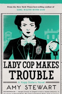 [보유]Lady Cop Makes Trouble ( Kopp Sisters Novel #2 )