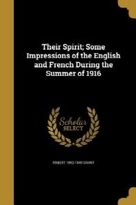 [해외]Their Spirit; Some Impressions of the English and French During the Summer of 1916 (Paperback)