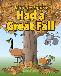 [해외]Shirl the Squirrel Had a Great Fall (Paperback)