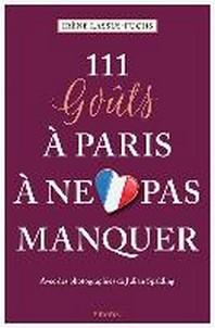 111 go?ts a Paris a ne pas manquer
