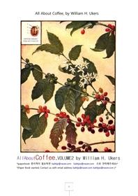 커피에관한 모든것,제2권.All About Coffee,VOLUME2 by William H. Ukers