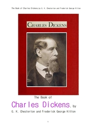 영국작가 찰스 디킨스. The Book of Charles Dickens,by G. K. Chesterton and Frederick George Kitton
