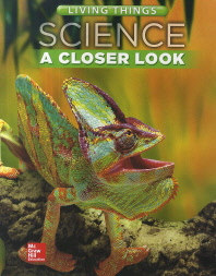 Science a Closer Look G4: Living Things