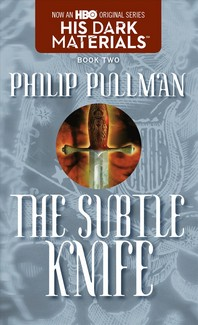 Subtle Knife : His Dark Materials, Book 2