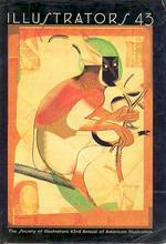 Illustrators 43 : The Society of Illustrators 43rd Annual of American Illustration
