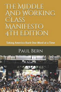 The Middle And Working Class Manifesto 4th Edition