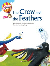 The Crow and the Feathers(CD1장포함)(Happy House Aesop s Fables 4)