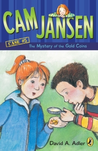 Cam Jansen Adventure #5 : Cam Jansen and the Mystery of the Gold Coins