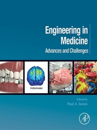 Engineering in Medicine  Advances and Challenges