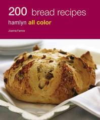 200 Bread Recipes : Hamlyn All Color