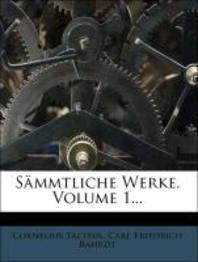 Cornelius Tacitus Sammtliche Werke.