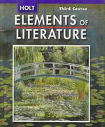 ELEMENTS OF LITERATURE (HOLT)(THIRD COURSE)