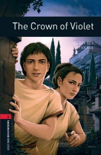 THE CROWN OF VIOLET(New Oxford Bookworms Library Stage 3)